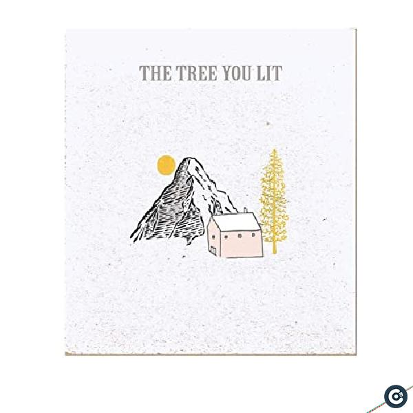 The Tree You Lit (Remixed & Remastered)